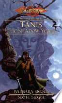 Dragonlance: Tanis, the Shadow Years